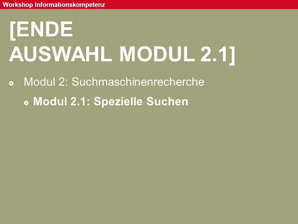 [ENDE AUSWAHL MODUL 2.1] Modul 2: Suchmaschinenrecherche